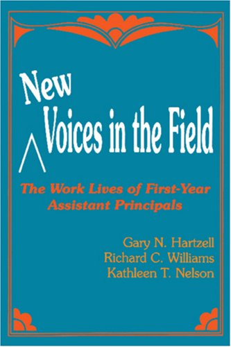 9780803961913: New Voices in the Field: The Work Lives of First-Year Assistant Principals