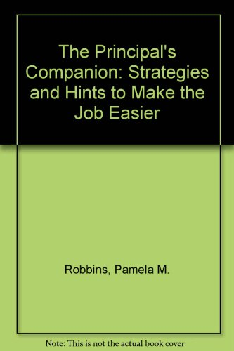 9780803961968: The Principal's Companion: Strategies and Hints to Make the Job Easier