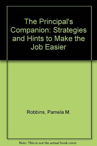 9780803961968: The Principal′s Companion: Strategies and Hints to Make the Job Easier