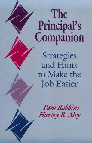 9780803961975: The Principal's Companion: Strategies and Hints to Make the Job Easier