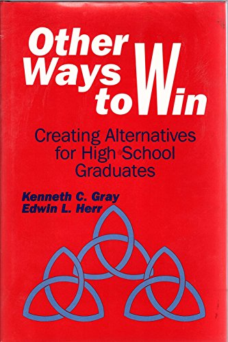 9780803962453: Other Ways to Win: Creating Alternatives for High School Graduates