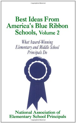 9780803962729: Best Ideas From America's Blue Ribbon Schools, Vol. 2: What Award-Winning Elementary and Middle School Principals Do