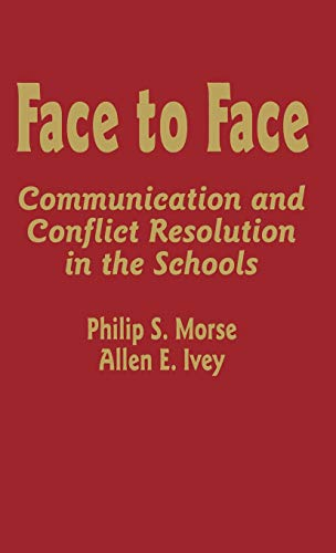 9780803963078: Face to Face: Communication and Conflict Resolution in the Schools