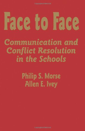 9780803963085: Face to Face: Communication and Conflict Resolution in the Schools