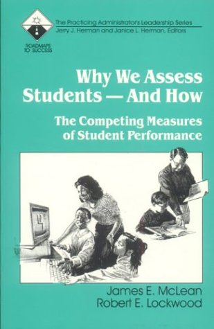 Why We Assess Students -- And How: E. McLean, Robert