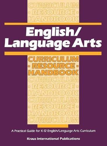 English/ Language Arts Curriculum Resource Handbook: A