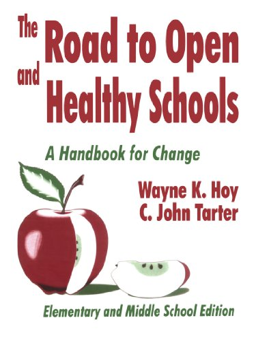 9780803964174: The Road to Open and Healthy Schools: A Handbook for Change, Elementary and Middle School Edition