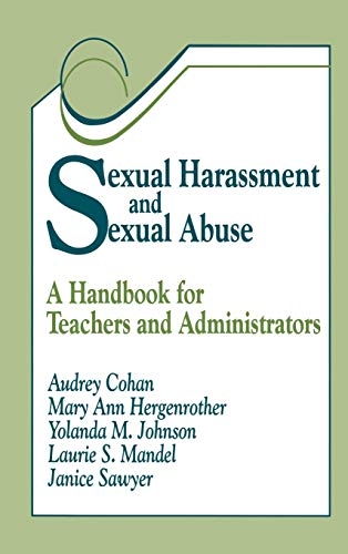 9780803964402: Sexual Harassment and Sexual Abuse: A Handbook for Teachers and Administrators