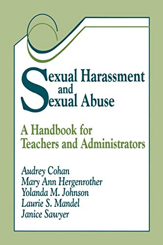 9780803964419: Sexual Harassment and Sexual Abuse: A Handbook for Teachers and Administrators (1-off Series)