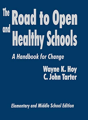 9780803965409: The Road to Open and Healthy Schools: A Handbook for Change, Elementary and Middle School Edition