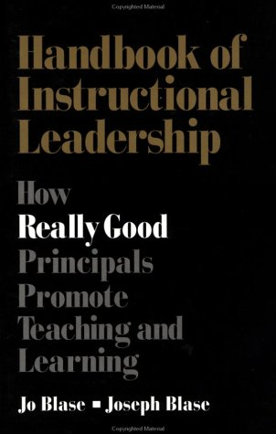 9780803965546: Handbook of Instructional Leadership: How Really Good Principals Promote Teaching and Learning