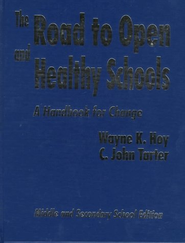 9780803965645: The Road to Open and Healthy Schools: A Handbook for Change, Middle and Secondary School Edition