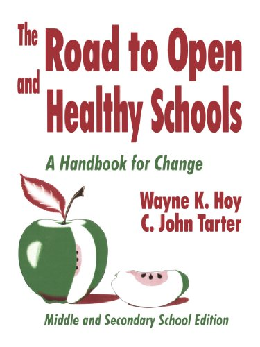 9780803965652: The Road to Open and Healthy Schools: A Handbook for Change, Middle and Secondary School Edition
