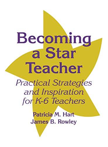 9780803966840: Becoming a Star Teacher: Practical Strategies and Inspiration for K-6 Teachers