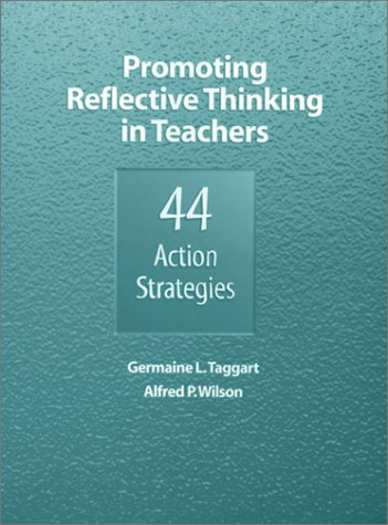 9780803967120: Promoting Reflective Thinking in Teachers: 44 Action Strategies