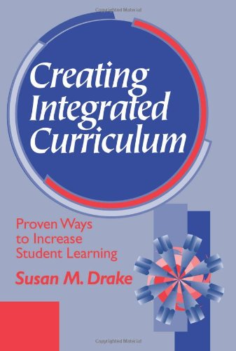 9780803967175: Creating Integrated Curriculum: Proven Ways to Increase Student Learning
