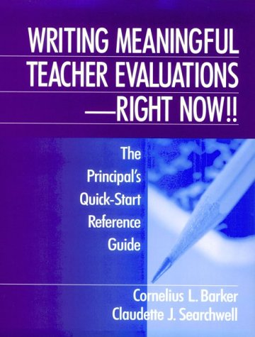 9780803967335: Writing Meaningful Teacher Evaluations - Right Now!!: The Principal′s Quick-Start Reference Guide