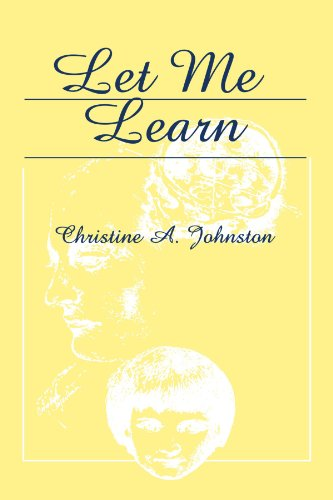Let Me Learn: Christine A. Johnston