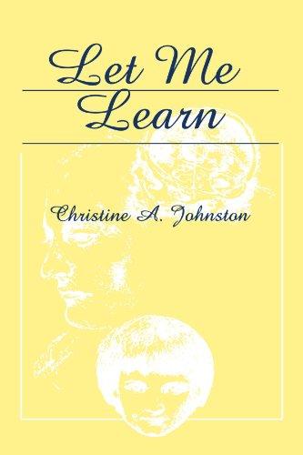 Let Me Learn: Johnston, Christine A.