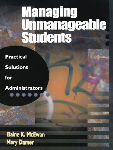 9780803967878: Managing Unmanageable Students: Practical Solutions for Administrators (1-off Series)