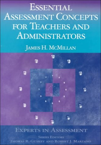 9780803968400 Essential Assessment Concepts For Teachers And Administrators Experts In Assessment Series Abebooks Mcmillan James H 080396840x Instead, it put into learning through given advice. abebooks