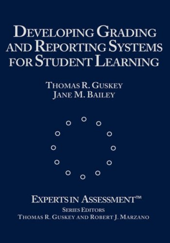 9780803968530: Developing Grading and Reporting Systems for Student Learning (Experts In Assessment Series)