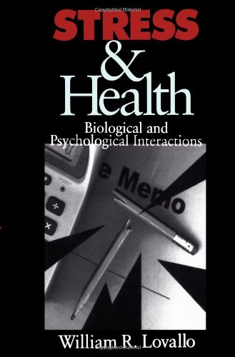 9780803970014: Stress & Health: Biological and Psychological Interactions (Behavioral Medicine and Health Psychology)