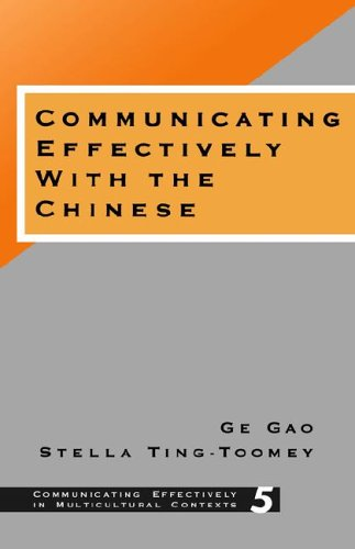 9780803970021: Communicating Effectively with the Chinese (Communicating Effectively in Multicultural Contexts)