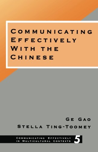 9780803970038: Communicating Effectively with the Chinese (Communicating Effectively in Multicultural Contexts)