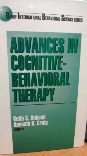 9780803970069: Advances in Cognitive-Behavioral Therapy (Banff Conference on Behavioral Science Series)