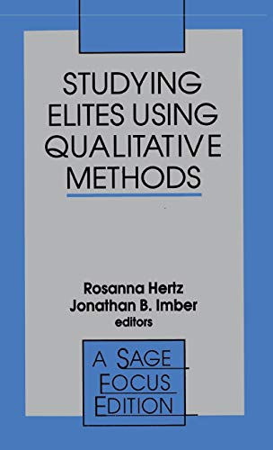 9780803970366: Studying Elites Using Qualitative Methods (SAGE Focus Editions)
