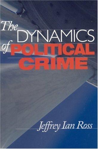 9780803970458: Dynamics Of Political Crime