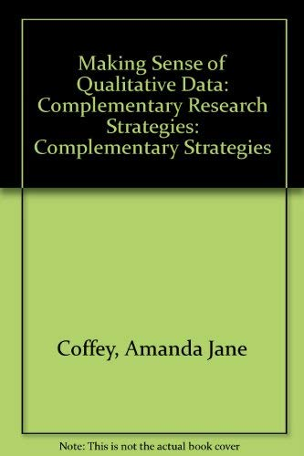 9780803970526: Making Sense of Qualitative Data: Complementary Research Strategies