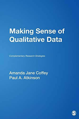 9780803970533: Making Sense of Qualitative Data: Complementary Research Strategies (And Social Thought)