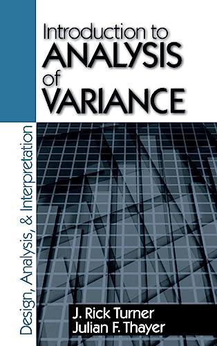 9780803970748: Introduction to Analysis of Variance: Design, Analyis & Interpretation
