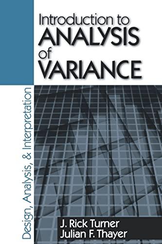 9780803970755: Introduction to Analysis of Variance: Design, Analyis & Interpretation