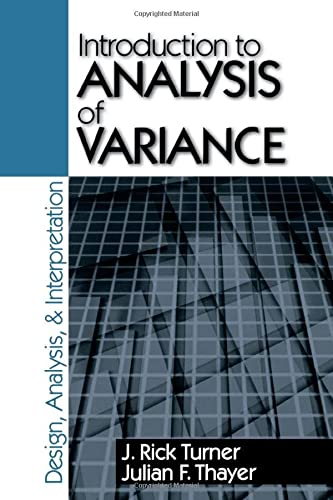 9780803970755: Introduction to Analysis of Variance: Design, Analyis & Interpretation