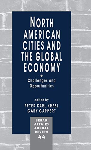 9780803970946: North American Cities and the Global Economy: Challenges and Opportunities (Urban Affairs Annual Reviews)