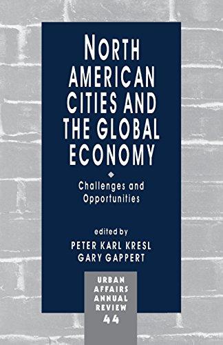 9780803970953: North American Cities and the Global Economy: Challenges and Opportunities (Urban Affairs Annual Reviews)