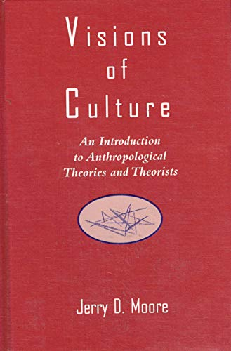 9780803970960: Visions of Culture: An Introduction to Anthropological Theories and Theorists