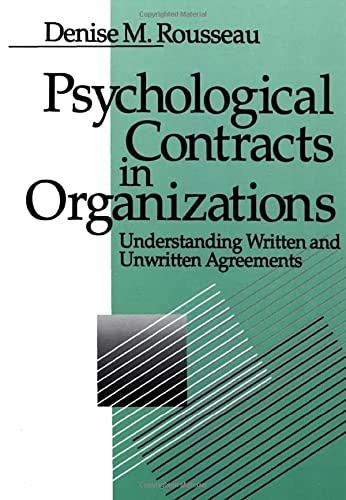 9780803971059: Psychological Contracts in Organizations: Understanding Written and Unwritten Agreements