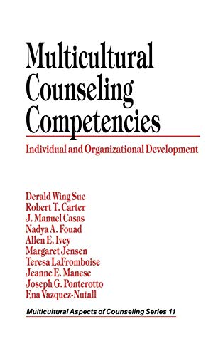 9780803971301: Multicultural Counseling Competencies: Individual and Organizational Development (Multicultural Aspects of Counseling And Psychotherapy)
