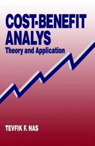 9780803971325: Cost-Benefit Analysis: Theory and Application