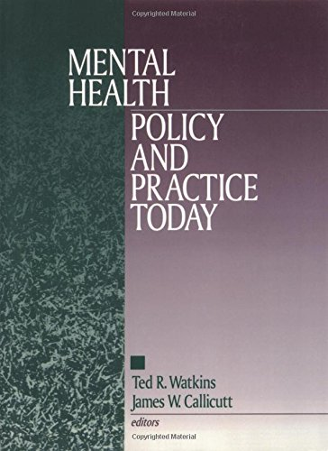 Mental Health Policy and Practice Today: Watkins
