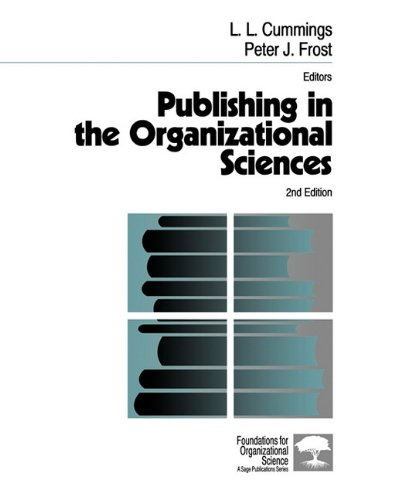9780803971448: Publishing in the Organizational Sciences (Foundations for Organizational Science)