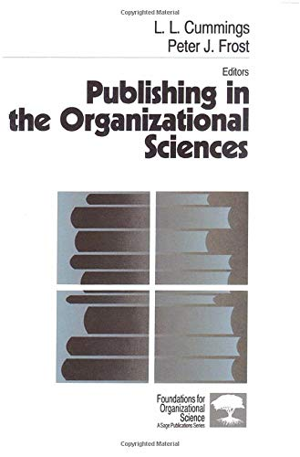 9780803971455: Publishing in the Organizational Sciences (Foundations for Organizational Science)