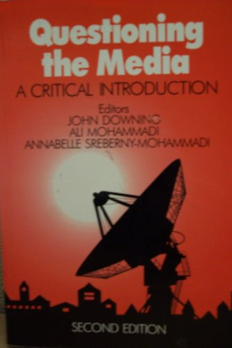 9780803971967: Questioning the Media: A Critical Introduction