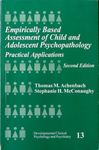 Empirically Based Assessment of Child and Adolescent Psychopathology: Practical Applications (...