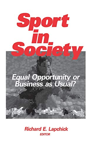 9780803972803: Sport in Society: Equal Opportunity or Business as Usual?