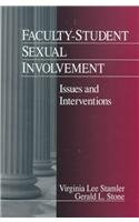Faculty-Student Sexual Involvement: Issues and Interventions (Survival: Virginia Lee Stamler,
